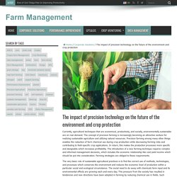 The impact of precision technology on the future of the environment and crop protection