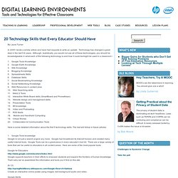 20 Technology Skills that Every Educator Should Have | Digital Learning Environments