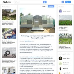 Technology and Equipment to Support Modern Farming Methods
