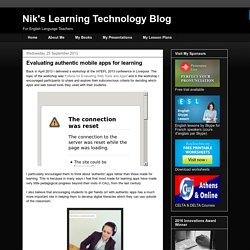 Nik's Learning Technology Blog: Evaluating authentic mobile apps for learning