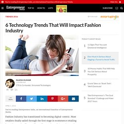 6 Technology Trends That Will Impact Fashion Industry