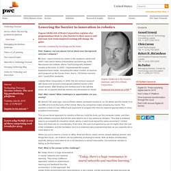 Technology Forecast: Lowering the barrier to innovation in robotics: PwC
