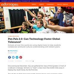 Pen Pals 2.0: Can Technology Foster Global Tolerance?