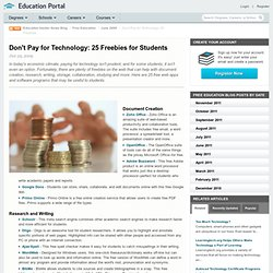 Don't Pay for Technology: 25 Freebies for Students