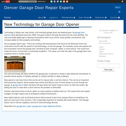 New Technology for Garage Door Opener - Denver Garage Door Repair Experts