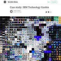 Case study: IBM Technology Garden - Variable Notes