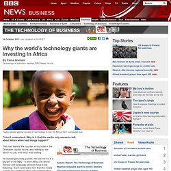 Why the world's technology giants are investing in Africa
