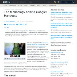 The technology behind Google+ Hangouts — Online Video News