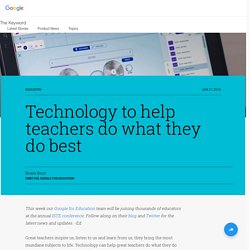 Technology to help teachers do what they do best