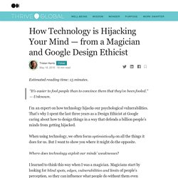 How Technology is Hijacking Your Mind — from a Magician and Google Design Ethicist