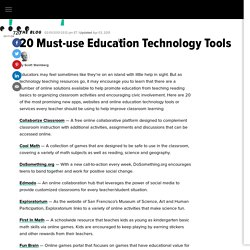 20 Must-use Education Technology Tools