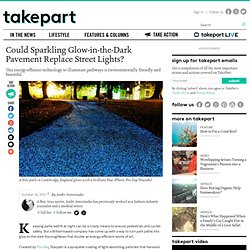 Starpath: Glow-in-the-Dark, Energy-Efficient Technology to Illuminate Streets at Night