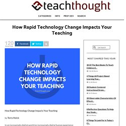 5 Ways Rapid Technology Change Impacts Education
