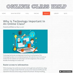 Why Is Technology Important In An Online Class?