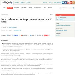 New technology to improve tree cover in arid areas - Kenya