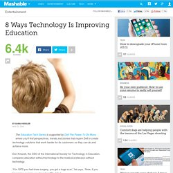 8 Ways Technology Is Improving Education