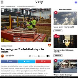 Technology and The Pallet Industry – An Insight