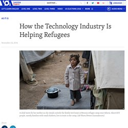 How the Technology Industry Is Helping Refugees