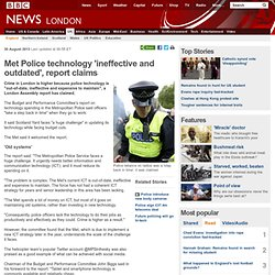 Met Police technology 'ineffective and outdated', report claims