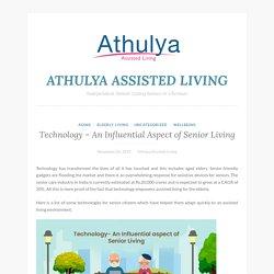 Technology - An Influential Aspect of Senior Living
