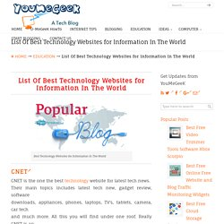 List Of Best Technology Websites for Information In The World – YouMeGeeK ☬