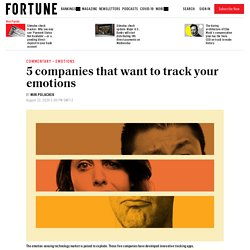 Emotion-sensing technology: 5 companies innovating in the space