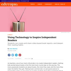 Using Technology to Inspire Independent Readers