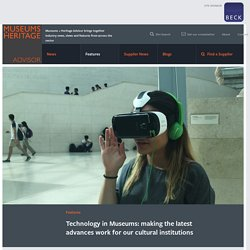 Technology in Museums: making the latest advances work for our cultural institutions