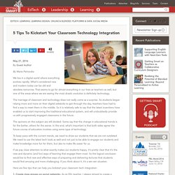 5 Tips To Kickstart Your Classroom Technology Integration