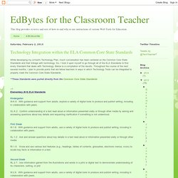 Technology Integration within the ELA Common Core State Standards
