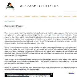 Zaption vs EdPuzzle - AHS Technology Integration