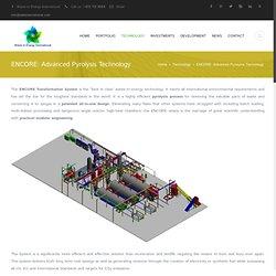 ENCORE: Advanced Pyrolysis Technology
