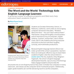 The Word and the World: Technology Aids English-Language Learners