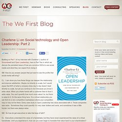 Charlene Li on Social technology and Open Leadership Part 2
