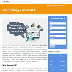 Expert Advices on Technology SEO Company That Still Work