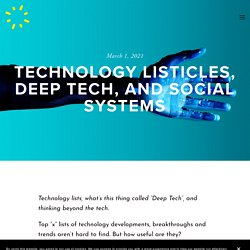 Technology listicles, deep tech, and social systems — Day One Futures