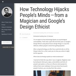 How Technology Hijacks People's Minds — from a Magician and Google's Design Ethicist