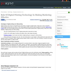 Role Of Digital Printing Technology In Making Marketing Effective