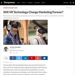Will VR Technology Change Marketing Forever?