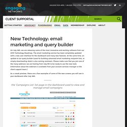 New Technology: email marketing and query builder