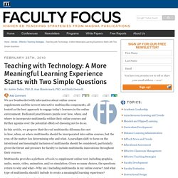 Teaching with Technology: A More Meaningful Learning Experience Starts with Two Simple Questions - Faculty Focus