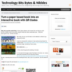 Turn a paper based book into an interactive book with QR Codes