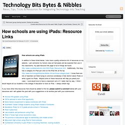 How schools are using iPads: Resource Links