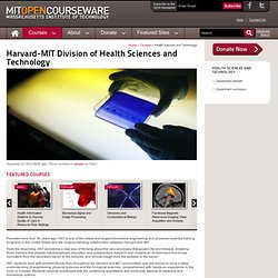 Free Online Course Materials | Harvard-MIT Division of Health Sciences and Technology | MIT OpenCourseWare