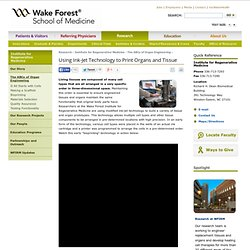 Bioprinting - WFIRM - Wake Forest Baptist Medical Center