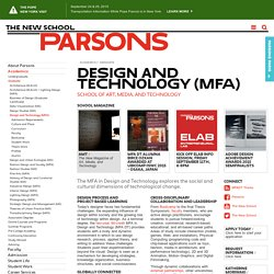 Master of Fine Arts in Design and Technology (MFA) at Parsons