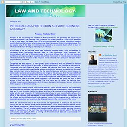 Law And Technology: PERSONAL DATA PROTECTION ACT 2010: BUSINESS AS USUAL?