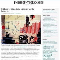 Heidegger in Silicon Valley: technology and the hacker way