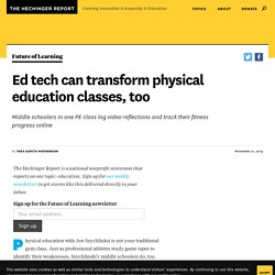 How technology in physical education classes can help
