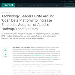 Technology Leaders Unite Around 'Open Data Platform' to Increase Enterprise Adoption of Apache Hadoop® and Big Data